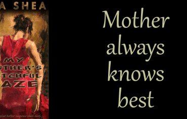 My Mother's Watchful Gaze - Lisa Shea