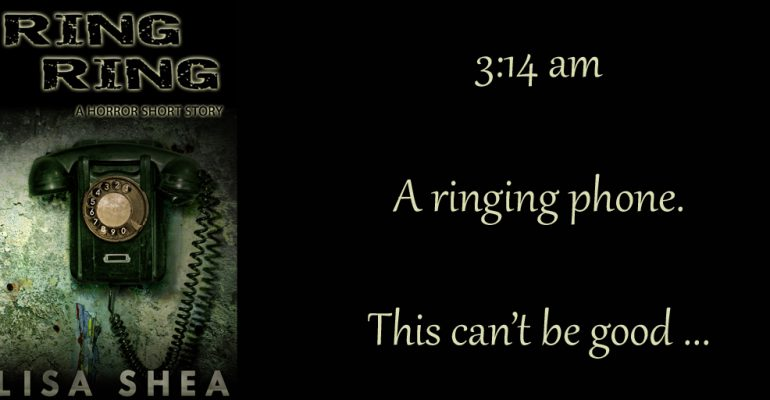 Ring Ring Lisa Shea Horror Short Story