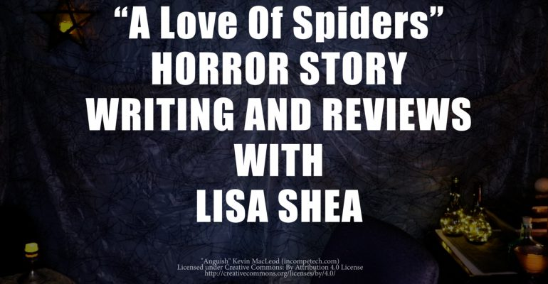 A Love of Spiders by Lisa Shea