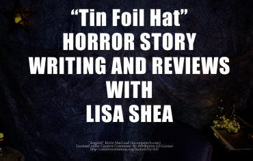 Tin Foil Hat by Lisa Shea - Horror Story Writing and Reviews