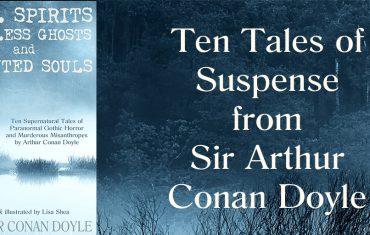 Arthur Conan Doyle Ghost Stories