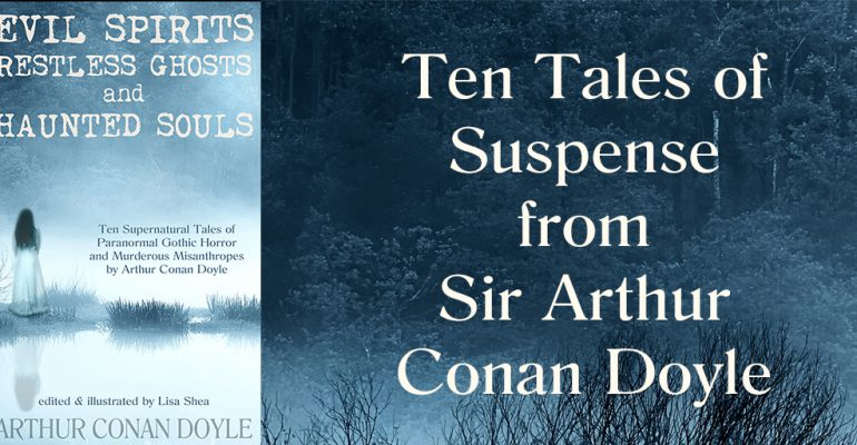 Arthur Conan Doyle Ghost Stories