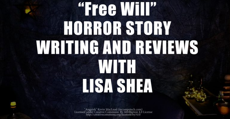 Free Will Lisa Shea Horror