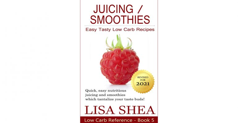 Juicing / Smoothies Low Carb Recipes