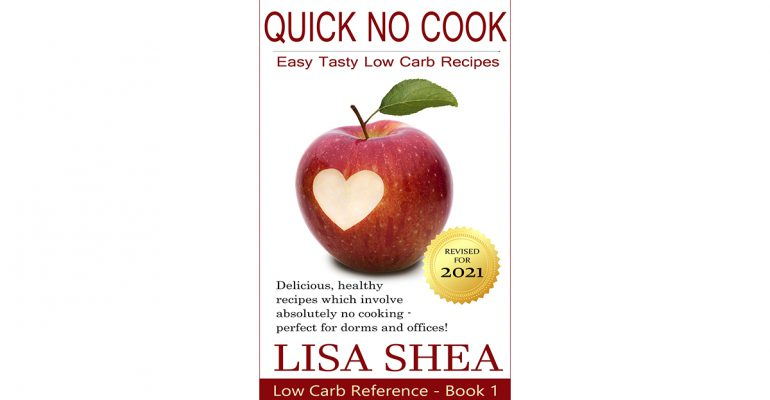 Quick No Cook Easy Tasty Low Carb Recipes