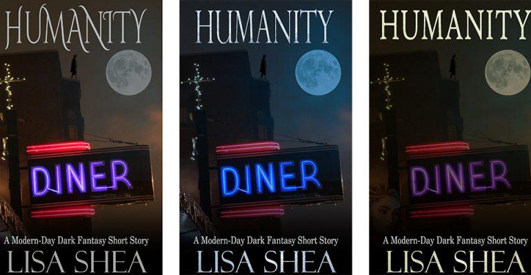 Humanity Dark Fantasy Lisa Shea