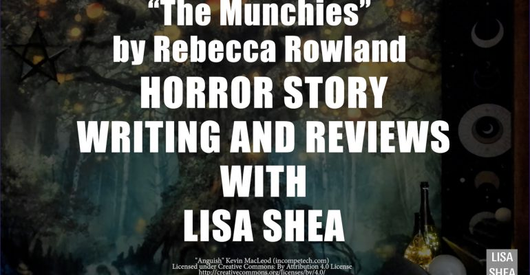 The Munchies by Rebecca Rowland