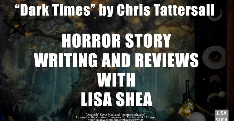 Dark Times by Chris Tattersall