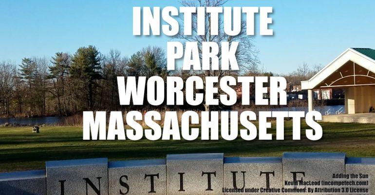 Institute Park Worcester Massachusetts