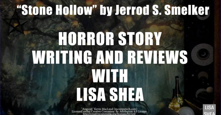 Stone Hollow by Jerrod S. Smelker