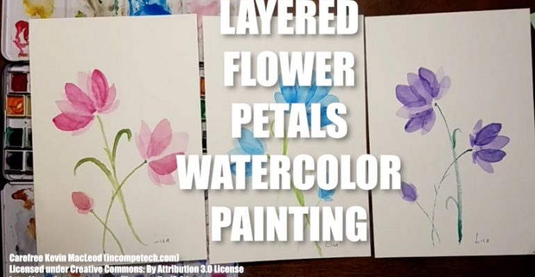 Layered Flower Petals Watercolor Painting Step by Step Tutorial