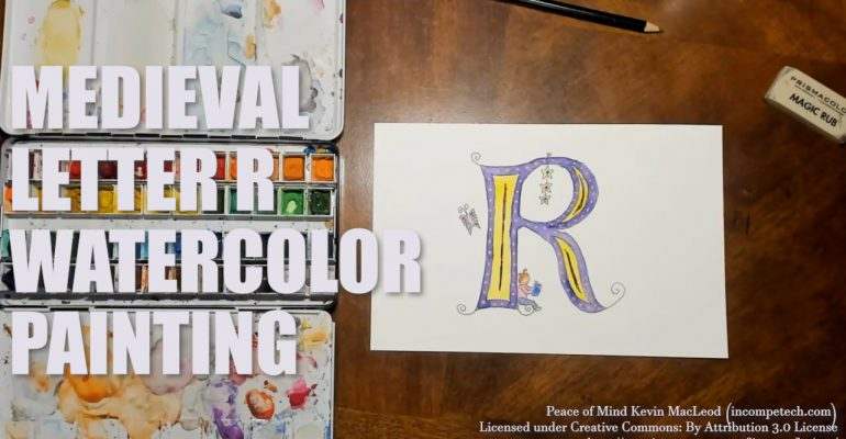 Letter R Medieval Initial Letter Watercolor Step by Step Instructions