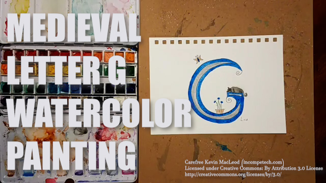 Letter G Medieval Initial Letter Watercolor Step by Step Instructions