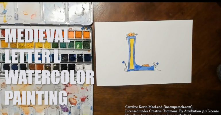 Letter L Medieval Initial Letter Watercolor Step by Step Instructions