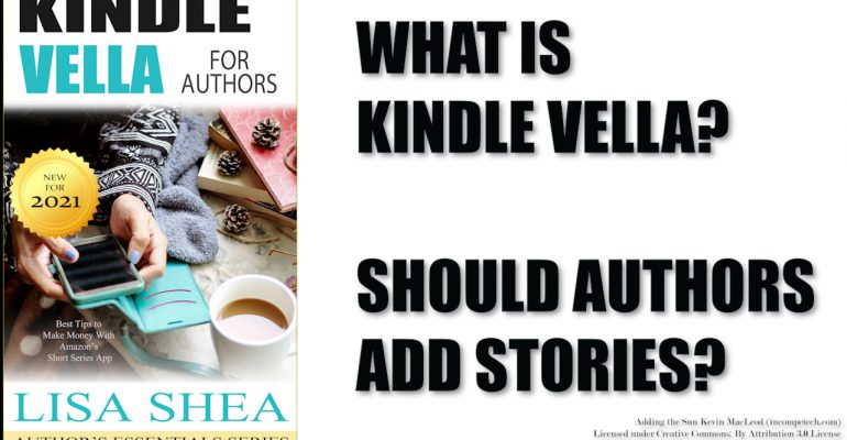 Kindle Vella for Authors - Best Tips to Make Money With Amazon's Short Series App