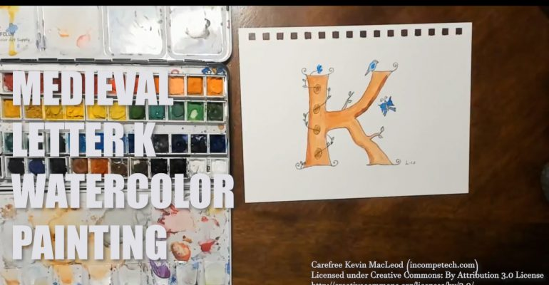 Letter K Medieval Initial Letter Watercolor Step by Step Instructions