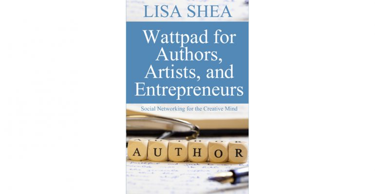 Wattpad for Authors Artists and Entrepreneurs
