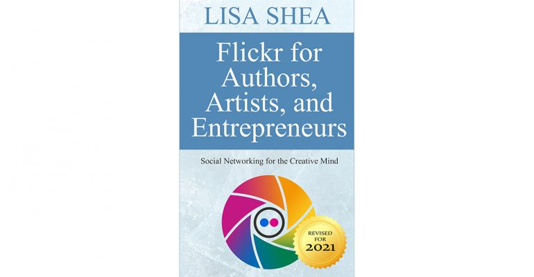 Flickr for Authors Artists and Entrepreneurs