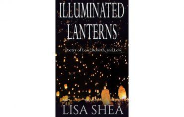 Illuminated Lanterns Poetry Lisa Shea