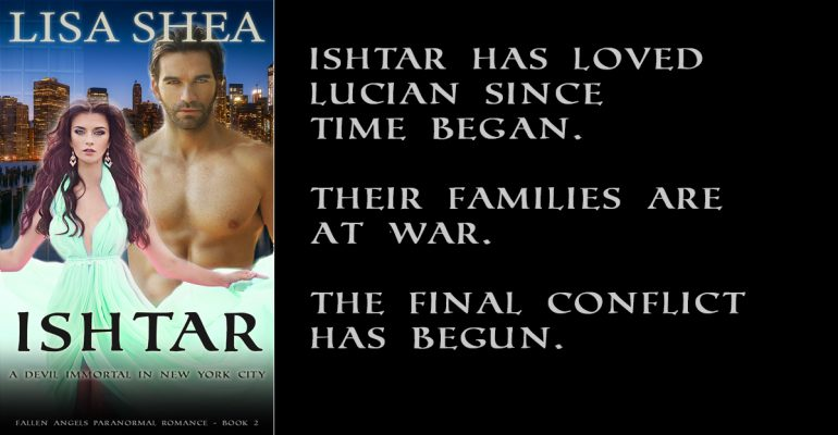 Ishtar - A Celestial Immortal in NYC - Fallen Angels in New York City Paranormal Romance