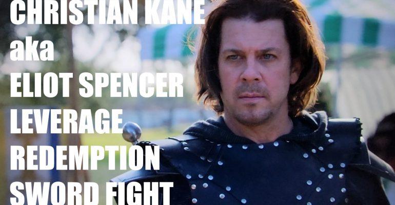 Christian Kane aka Eliot Spencer Leverage Redemption Sword Fight Analysis