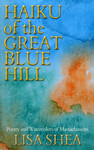Haiku of the Great Blue Hill