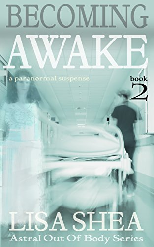 Paranormal Astral Out-of-Body Series